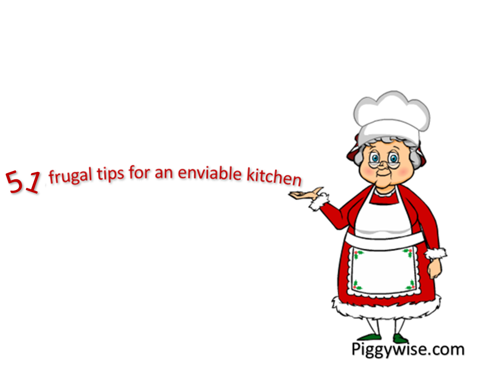 51 frugal tips for an enviable kitchen