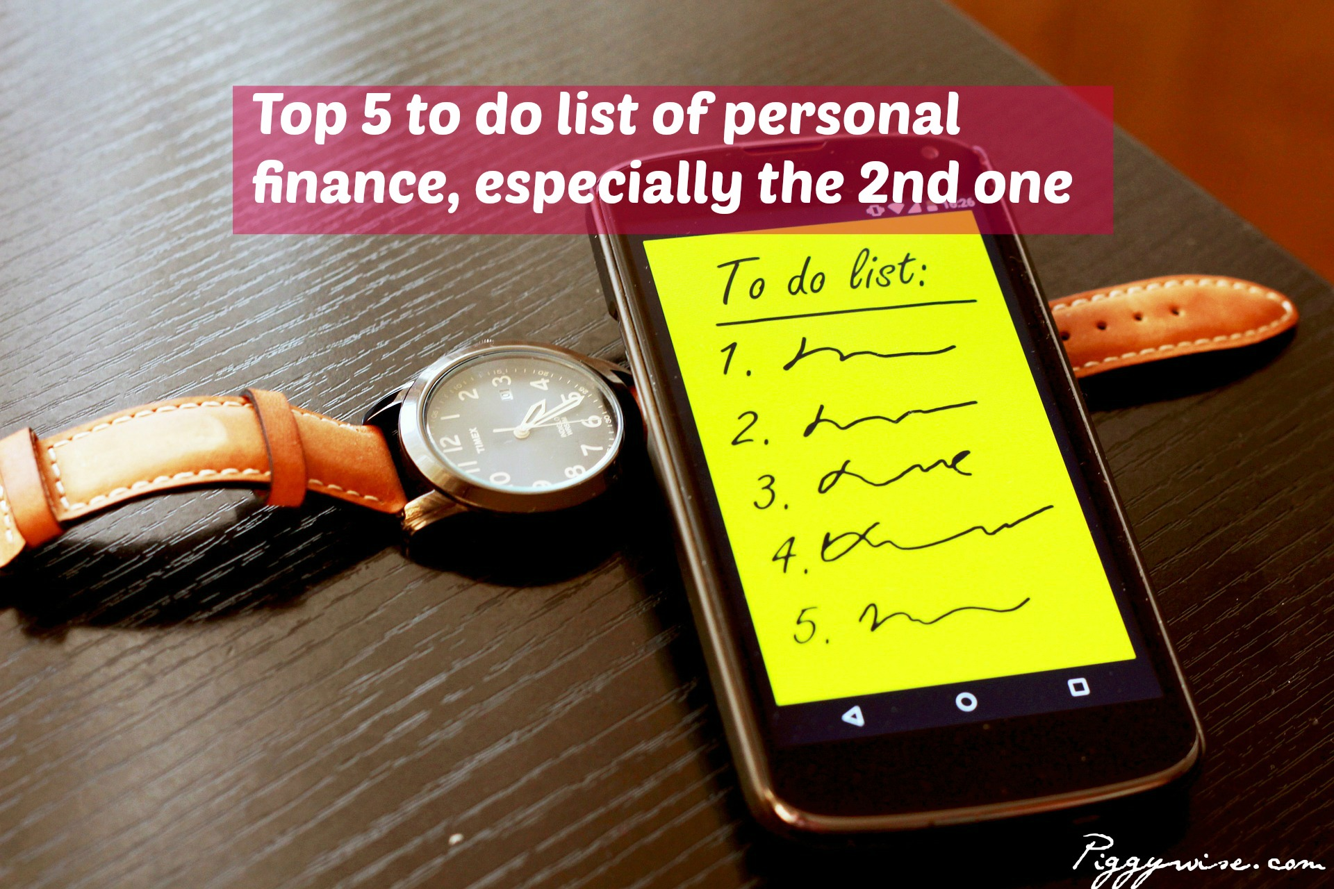 Top 5 to do list of personal finance, especially the 2nd one