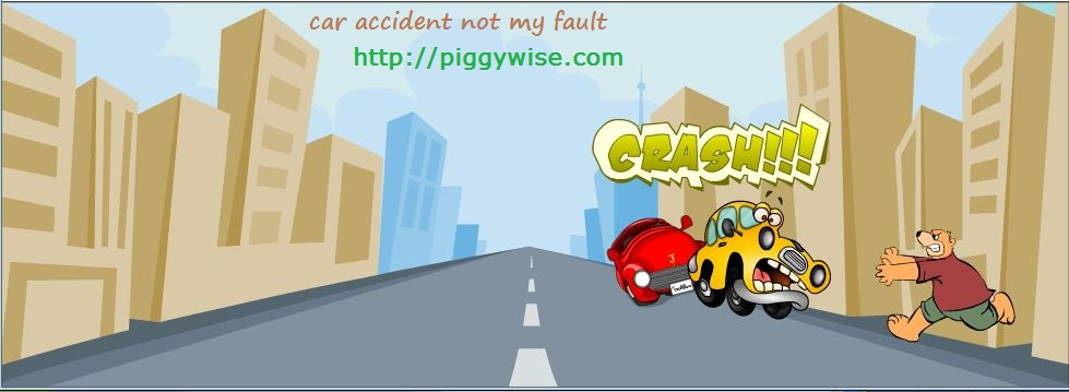 Car accident not my fault